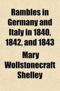 Rambles in Germany and Italy in 1840, 1842, and 1843 (Volume 2)