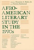 Afro-American Literary Study in the 1990's