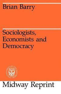 Sociologists, Economists and Democracy