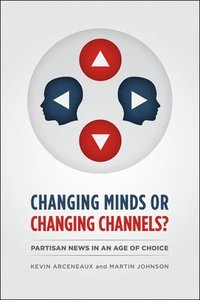 Changing Minds or Changing Channels?