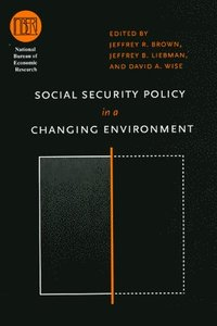 Social Security Policy in a Changing Environment