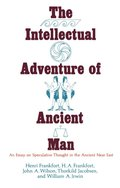 Intellectual Adventure of Ancient Man