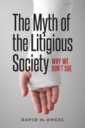 The Myth of the Litigious Society