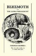 Behemoth or the Long Parliament