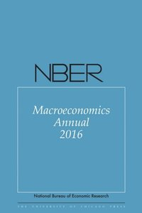 NBER Macroeconomics Annual 2016