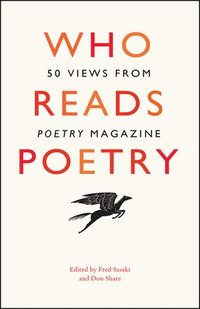 Who Reads Poetry - 50 Views from 'Poetry' Magazine