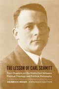 The Lesson of Carl Schmitt