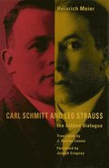 Carl Schmitt and Leo Strauss