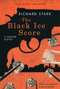 The Black Ice Score - A Parker Novel
