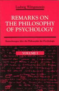 Remarks on the Philosophy of Psychology: v. 1