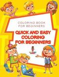 Quick and Easy Coloring for Beginners
