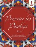 Prescrire les Paisleys