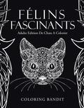 Felins Fascinants