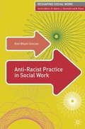 Anti-Racist Practice in Social Work