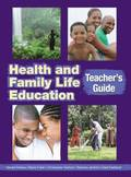 Health and Family Life Education Teacher's Guide