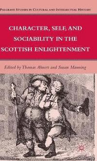 Character, Self, and Sociability in the Scottish Enlightenment