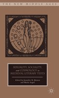 Sexuality, Sociality, and Cosmology in Medieval Literary Texts