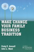Make Change Your Family Business Tradition