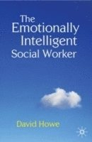 The Emotionally Intelligent Social Worker