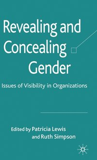 Revealing and Concealing Gender