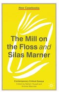 Mill on the Floss and Silas Marner