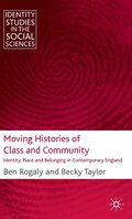 Moving Histories of Class and Community