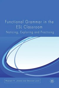 Functional Grammar in the ESL Classroom
