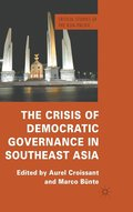 The Crisis of Democratic Governance in Southeast Asia