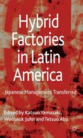 Hybrid Factories in Latin America