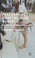 Performing Contagious Bodies