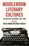 Middlebrow Literary Cultures