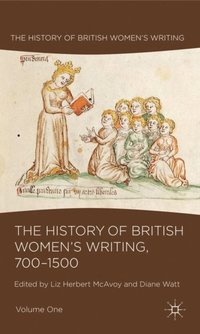 History of British Women's Writing, 700-1500