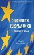 Designing the European Union