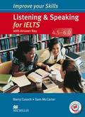 Improve Your Skills: Listening &; Speaking for IELTS 4.5-6.0 Student's Book with key &; MPO Pack