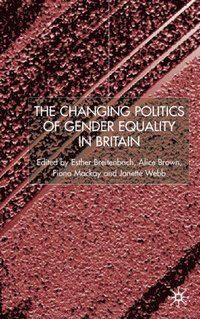 Changing Politics of Gender Equality