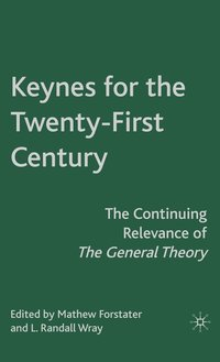 Keynes for the Twenty-First Century