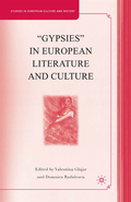 &quote;Gypsies&quote; in European Literature and Culture