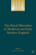 Royal Minorities of Medieval and Early Modern England