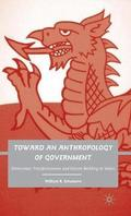 Toward an Anthropology of Government
