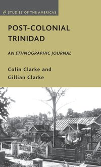 Post-Colonial Trinidad
