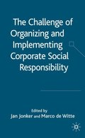Challenge of Organising and Implementing Corporate Social Responsibility