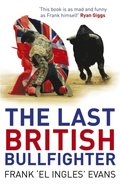 Last British Bullfighter