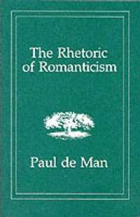 The Rhetoric of Romanticism