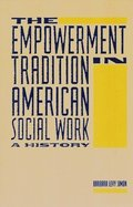 The Empowerment Tradition in American Social Work