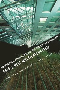 Asia's New Multilateralism