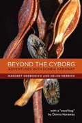 Beyond the Cyborg