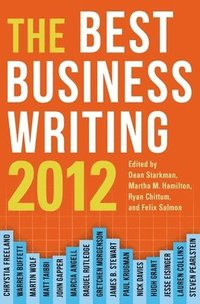 The Best Business Writing 2012