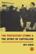 Protestant Ethnic and the Spirit of Capitalism