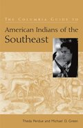 Columbia Guide to American Indians of the Southeast