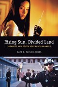 Rising Sun, Divided Land
